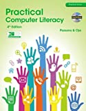 Practical Computer Literacy (with CD-ROM) (New Perspectives) 4th Edition