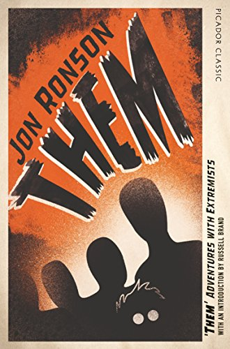 Them: Adventures with Extremists: Picador Classic