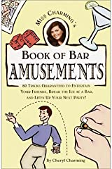 Miss Charming's Book of Bar Amusements Paperback