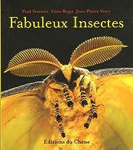 Fabuleux Insectes par Paul Starosta