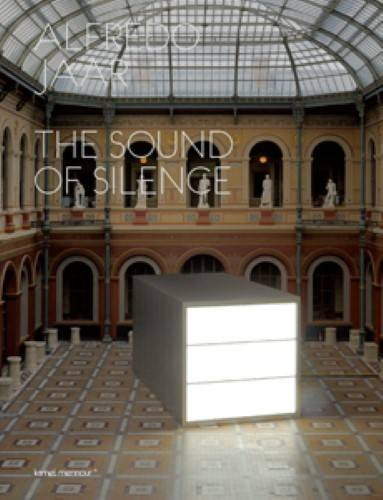 Download Alfredo Jaar - The Sound Of Silence pdf