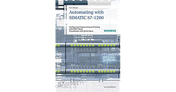 Automating with simatic s7 1200 configuring programming and automating with simatic s7 1200 configuring programming and testing with step 7 basic visualization with hmi basic livros na amazon brasil fandeluxe Choice Image