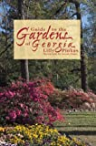Guide to the Gardens of Georgia, Lilly Pinkas, 1561641987