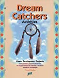 img - for Dream Catchers: Activities : Career Development Projects, 75 Activities Plus Worksheets to Supplement the Dream Catchers Student Workbook book / textbook / text book