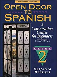 Open Door to Spanish: A Conversation Course for Beginners, Book 2 (2nd Edition)