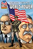 America Becomes a World Power: 1890-1930- Graphic U.S. History (Saddleback Graphic: American History)