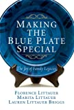 Making the Blue Plate Special, Florence Littauer and Marita Littauer, 0781442982