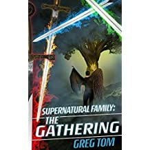 Supernatural Family the Gathering (English Edition)