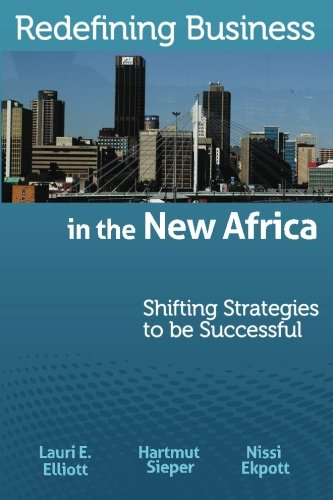 Redefining Business in the New Africa: Shifting Strategies to be Successful pdf