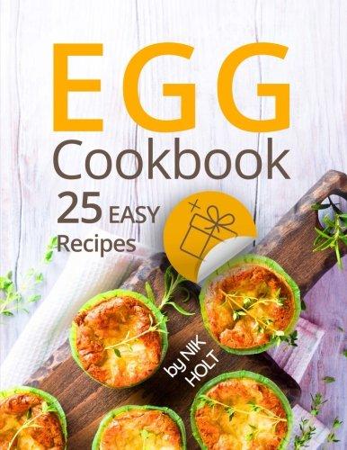 Egg cookbook 25 easy recipes Full color