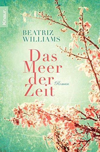 Das Meer der Zeit: Roman (German Edition)