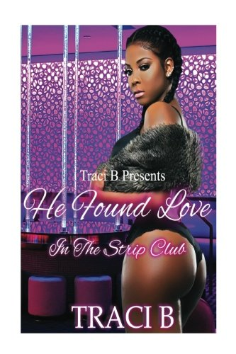 Search : He Found Love In The Strip Club