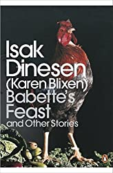 Babette's Feast and Other Stories (Penguin Modern Classics)