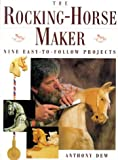 img - for The Rocking-Horse Maker: Nine Easy-To Follow Projects book / textbook / text book