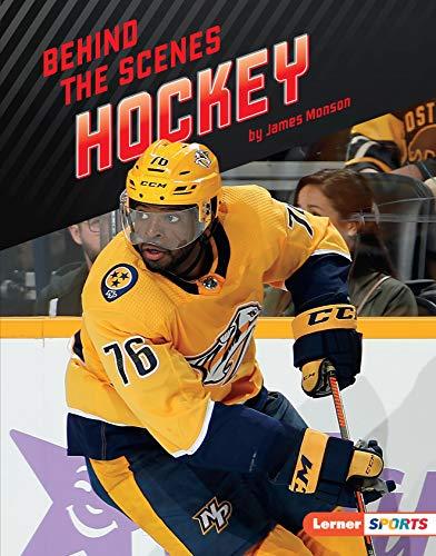Behind the Scenes Hockey (Inside the Sport (Lerner ™ Sports)) por James Monson