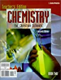 img - for Chemistry 2E Set: Book One and Book Two (Chemistry for Christian Schools) book / textbook / text book