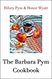 img - for The Barbara Pym Cookbook book / textbook / text book