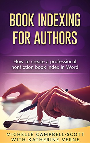 Book Indexing For Authors How To Create A Professional Nonfiction Index In Word