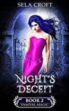 Night's Deceit (Vampire Magic Book 2)