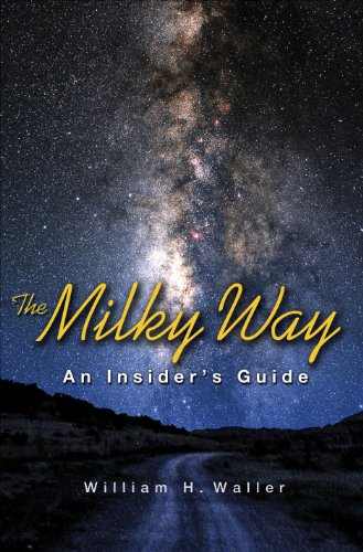 the-milky-way-an-insiders-guide