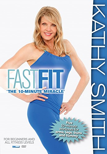 Kathy Smith: FastFit - Five Ten Minute Workouts