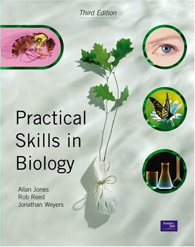 Practical Skills in Biology (3rd Edition)