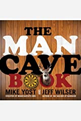 The Man Cave Book Kindle Edition