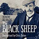 The Black Sheep (Classic Serial) Performance by Honore de Balzac Narrated by Geoffrey Whitehead