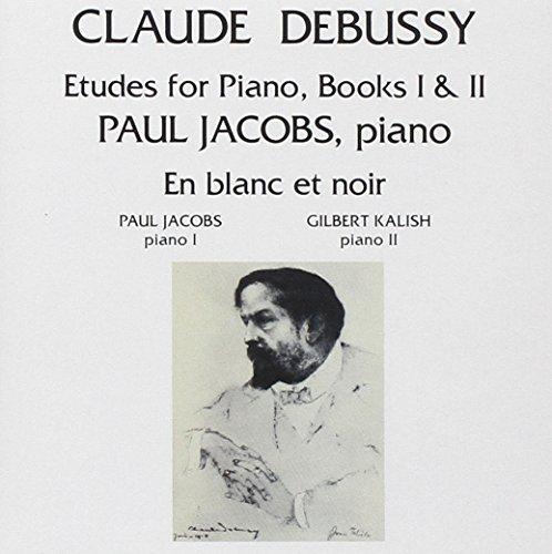 Debussy: Etudes for Piano, Books I & II / En Blanc et Noir