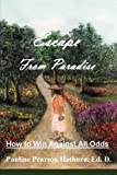 img - for ESCAPE FROM PARADISE book / textbook / text book