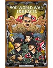 500 WORLD WAR 1 & 2 FACTS - Interesting Events & History Information To Win Trivia
