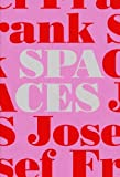 img - for Josef Frank-Spaces: Case Studies of Six Single-Family Houses book / textbook / text book