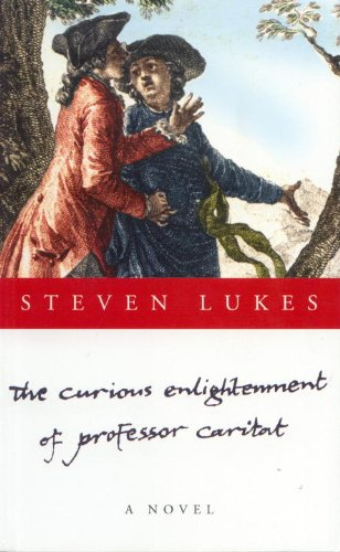 The Curious Enlightenment of Professor Caritat: A Novel