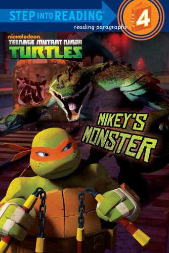 Download Mikey's Monster (Teenage Mutant Ninja Turtles) (Step into Reading) PDF