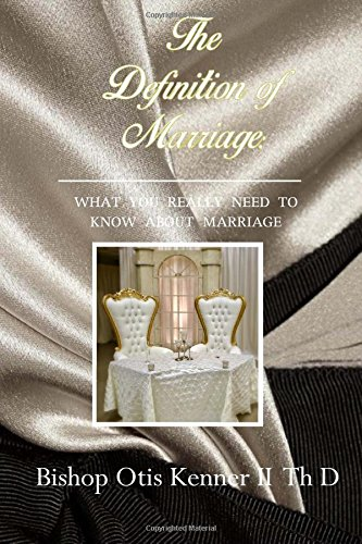 The Definition of Marriage: What You Really Need to Know About Marriage