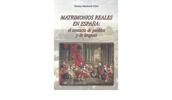 Matrimonios reales en España. El contacto de pueblos y de lenguas ...