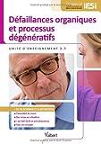 Diplôme d'État Infirmier - DEI - UE 2.7 Défaillances organiques et processus dégénératifs - Semestre 4