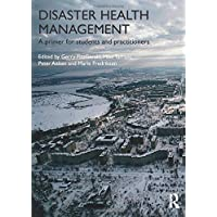 Disaster Health Management: A Primer for Students and Practitioners