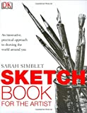Sketchbook for the Artist, Sarah Simblet, 0756608163
