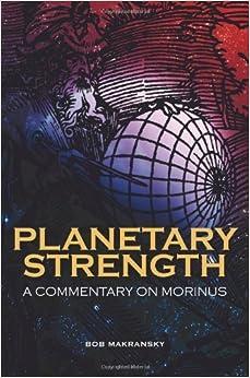 Book Planetary Strength: A Commentary on Morinus by Bob Makransky (2011-01-18)