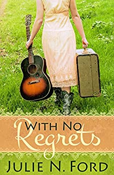 With No Regrets by [Ford, Julie N.]