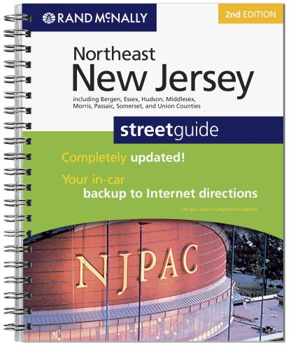 Northeast New Jersey Streetguide: Including Bergen, Essex, Hudson, Middlesex, Morris, Passaic, Somerset, and Union Counties