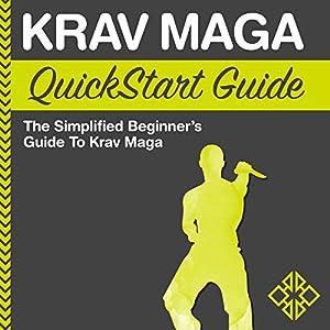 Krav Maga QuickStart Guide Audiobook