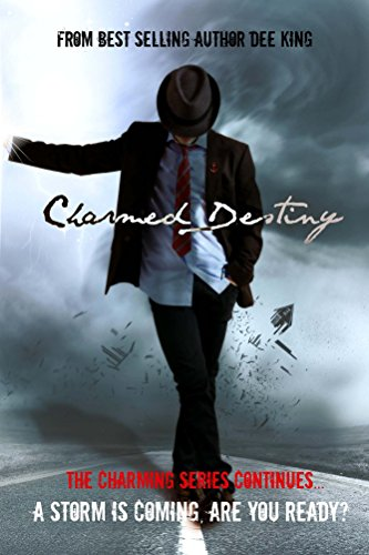 Amazon charmed destiny the charming series book 2 ebook dee charmed destiny the charming series book 2 by king dee fandeluxe Images