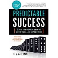 Predictable Success: Getting Your Organization on the Growth Track―and Keeping It There