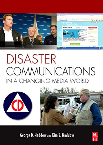 Disaster Communications in a Changing Media World (Butterworth-heinemann Homeland Security)