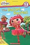 The Ballet Recital (Scholastic Readers)