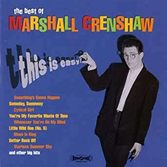 Someday Someway Remastered Version By Marshall Crenshaw