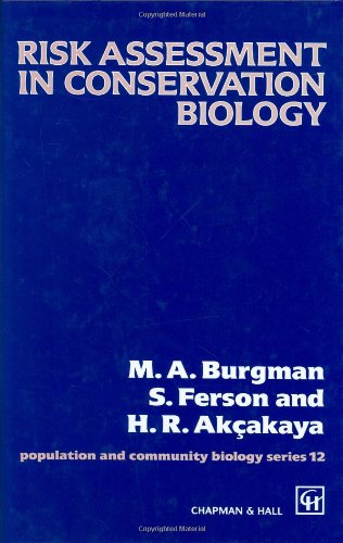 Risk Assessment in Conservation Biology (Population and Community Biology Series)