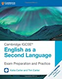 Cambridge IGCSE® English as a Second Language Exam Preparation and Practice with Audio CDs (2) (Cambridge International IGCSE)